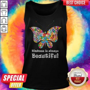 Premium Butterfly Kindness Is Always Beautiful Tank Top