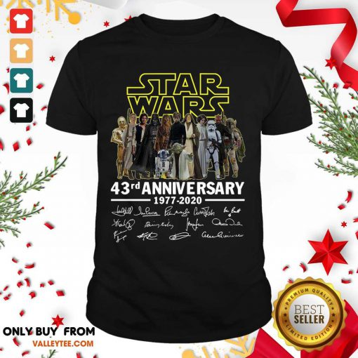 Star Wars 43rd Anniversary Thank You For The Memories Signatures Shirt